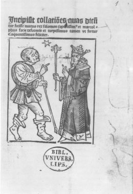 Figure 1: Marcolf and King Solomon (Lepzig: Conrad Kachelofen [ca. 1488]; Lepzig Universitaetsbibl., Poet.lat. 168, title page.